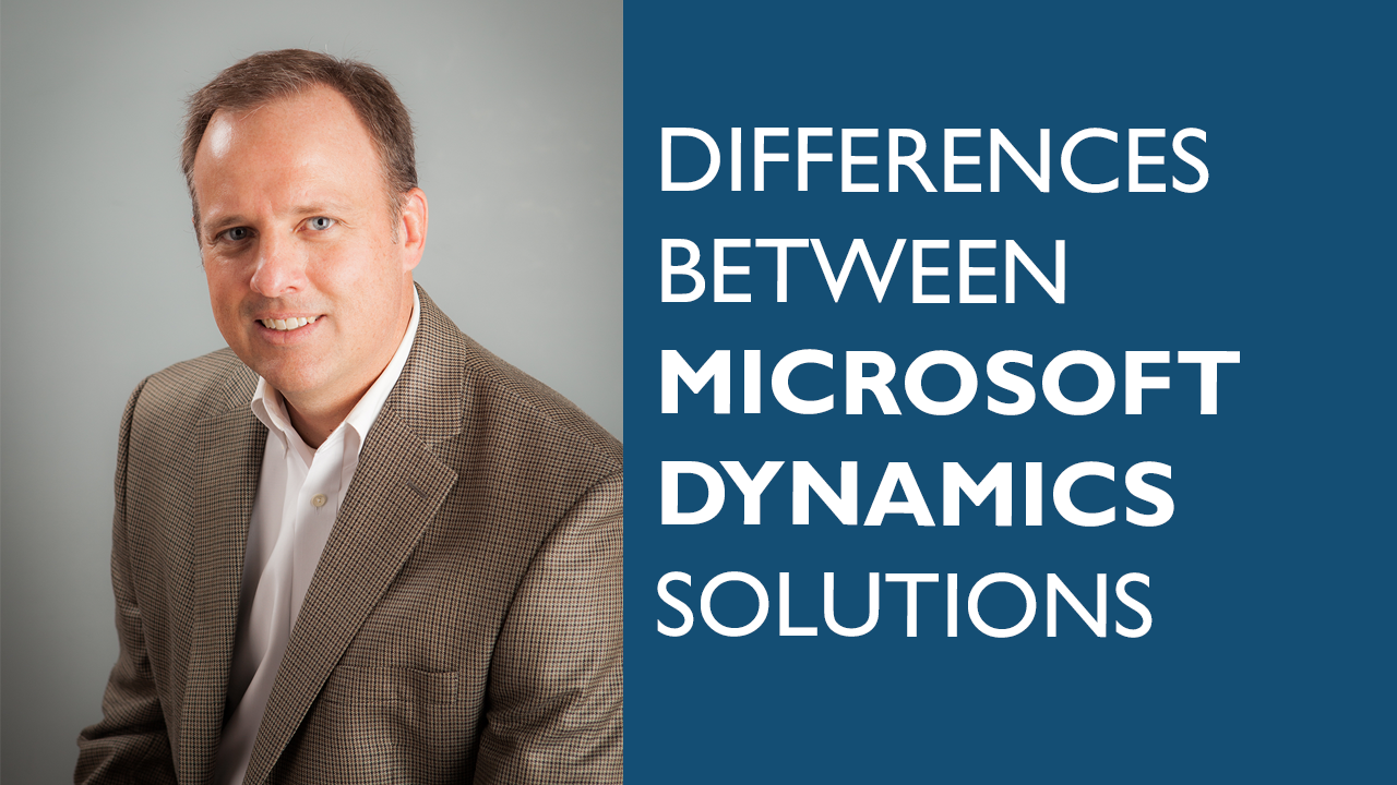 Differences Between Microsoft Dynamics Solutions