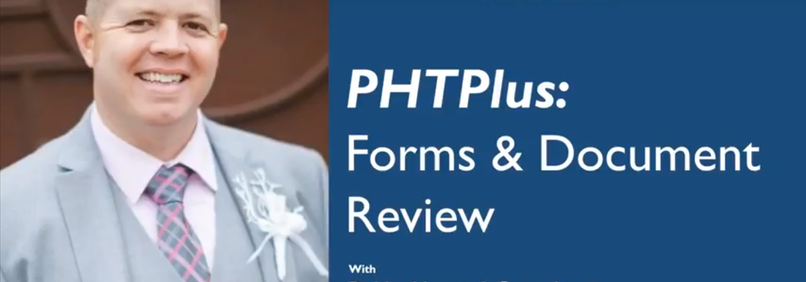 PHTPlus: Forms & Document Review