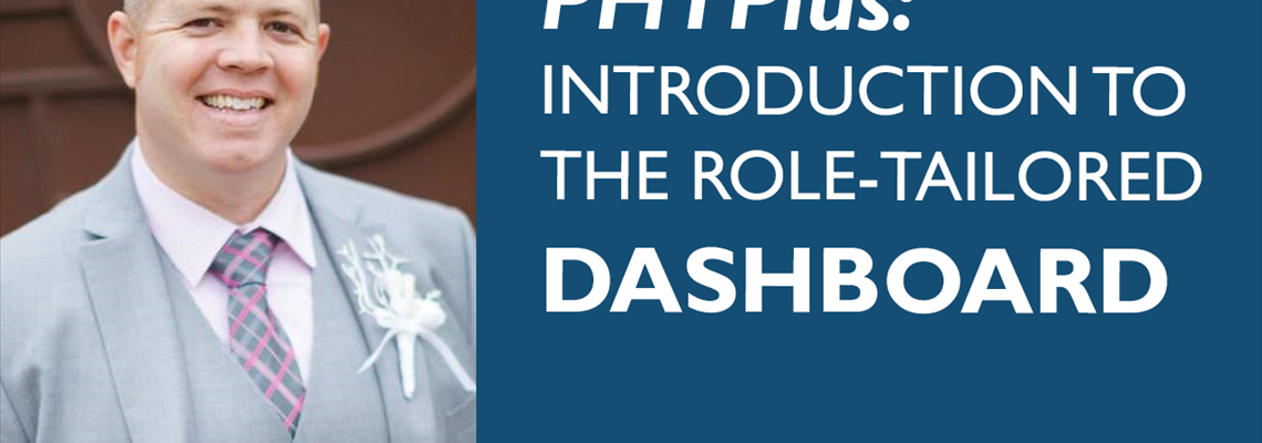 PHTPlus: Introduction to the Role-Tailored Dashboard