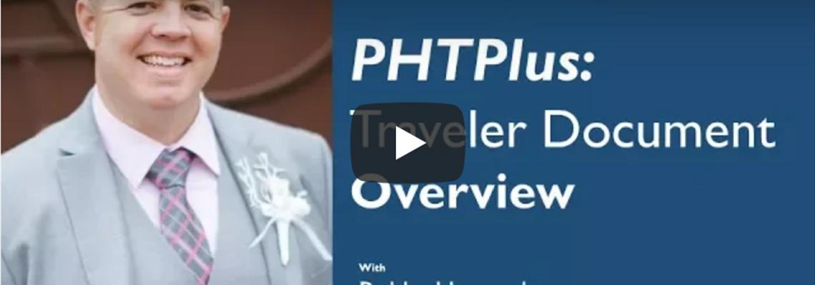 PHTPlus: Traveler Document Overview