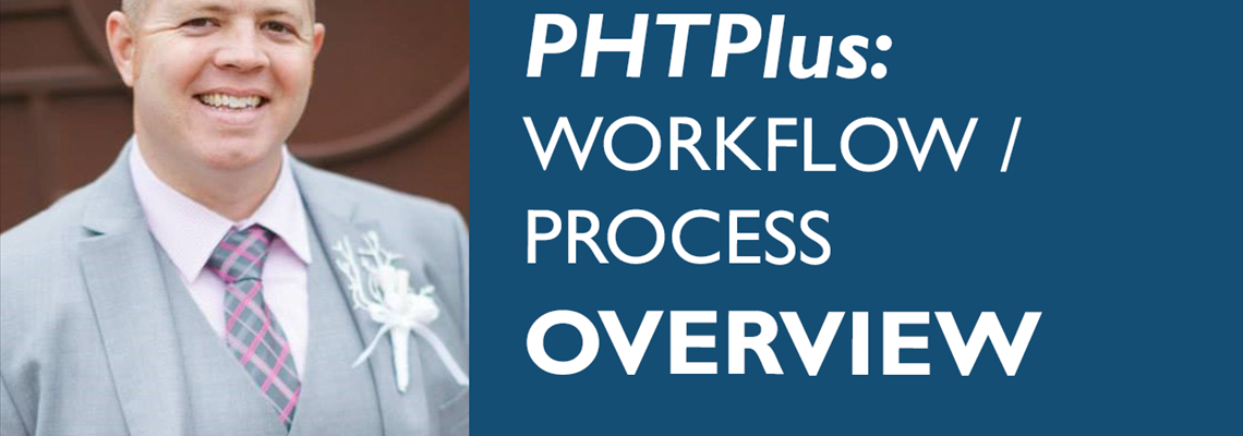 PHTPlus: Workflow/Process Overview
