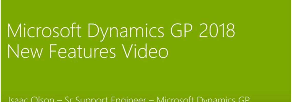 Video: What's New in Microsoft Dynamics GP 2018