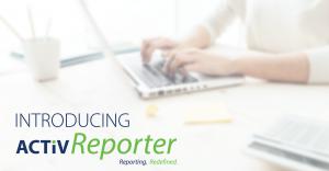 Introducing ActivReporter