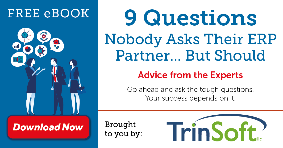 New eBook: 9 Questions Nobody Asks Their ERP Partner…But Should