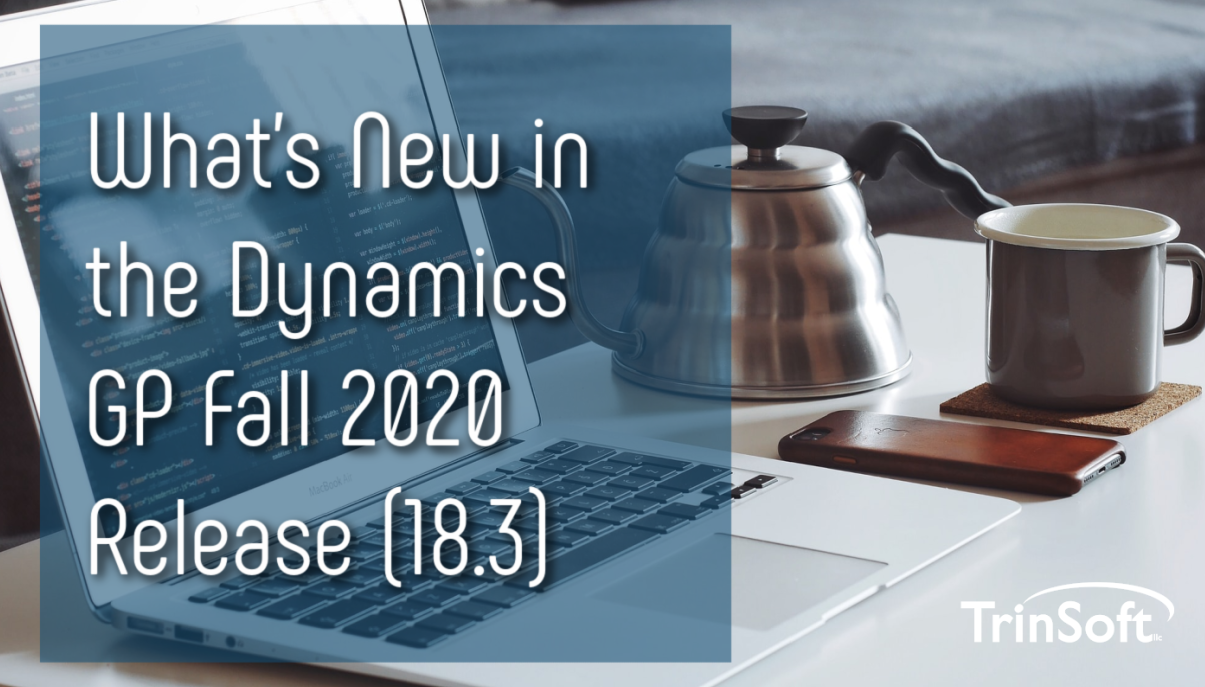 Dynamics GP Fall 2020 Release
