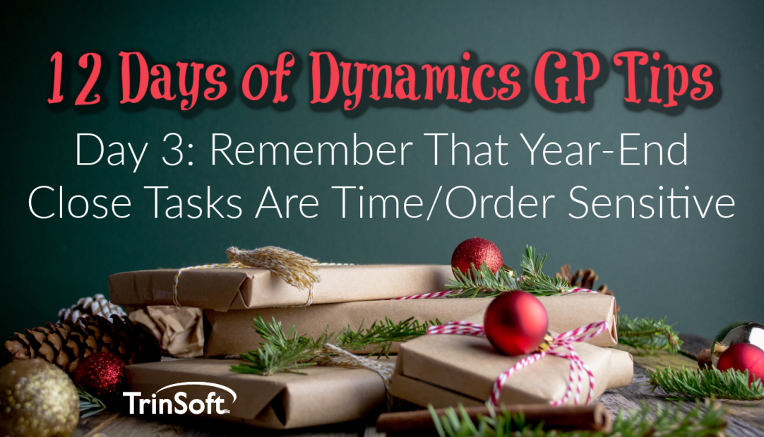 Dynamics GP Year End Tips