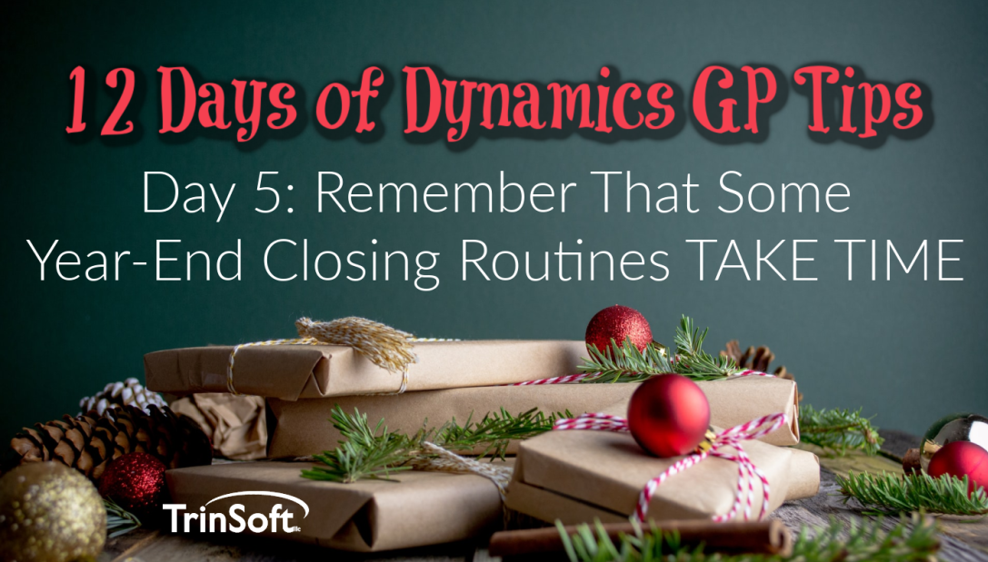 microsoft dynamics gp year end tips
