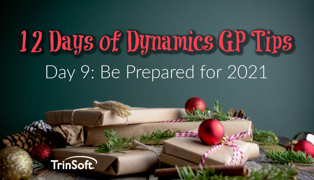 Dynamics GP Year-End Tips